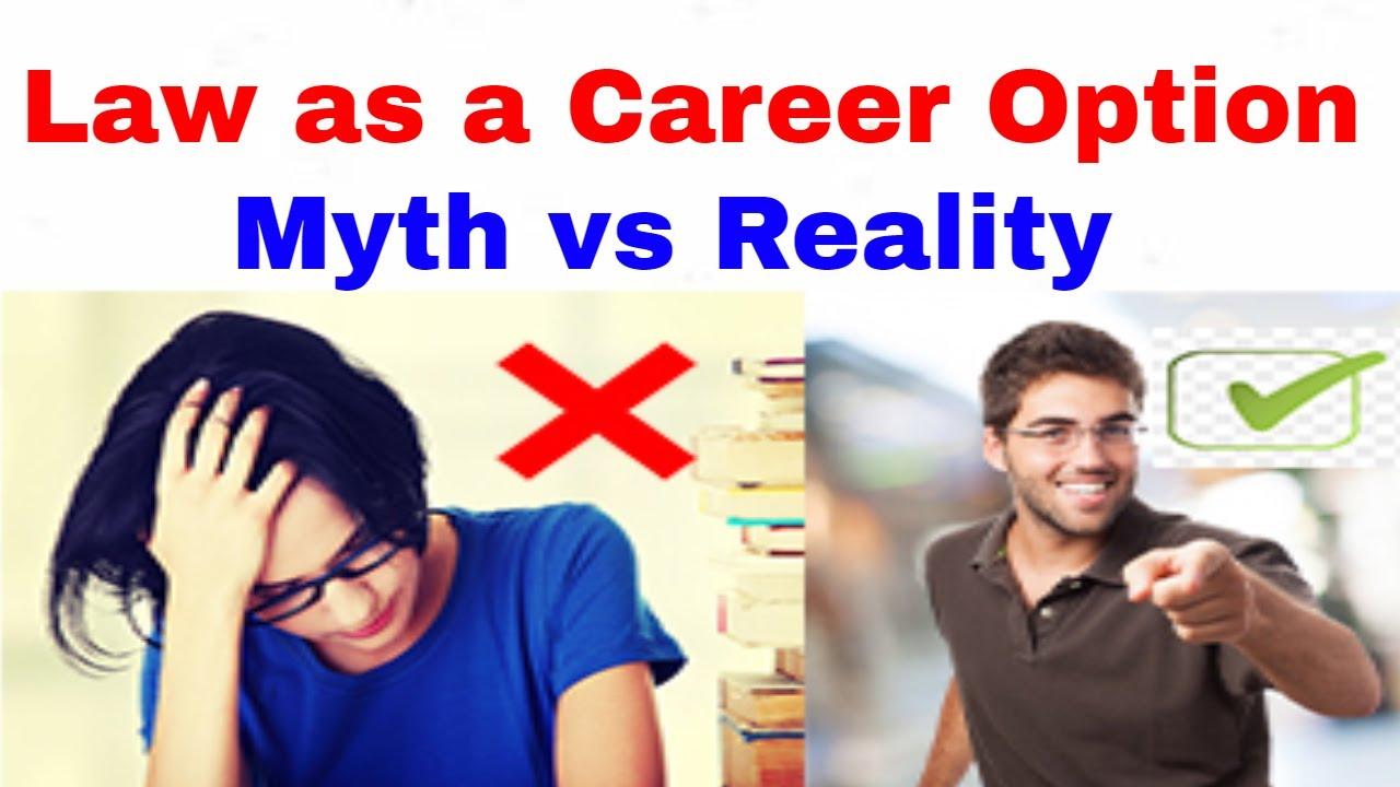 Law as a Career Option - Myth vs Reality
