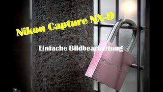 Nikon Capture NX-D - einfache …