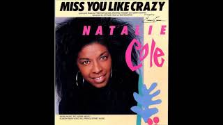 Natalie Cole - Miss You Like Crazy (1989) HQ