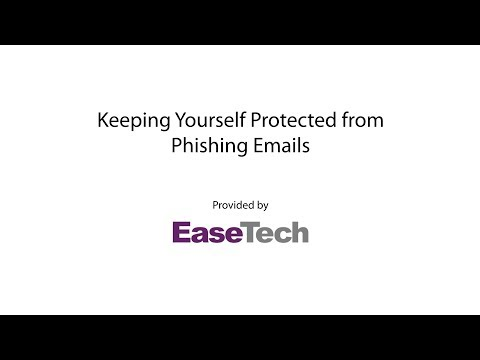 Keeping Yourself Protected from Phishing Emails [Recording]
