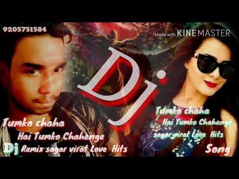 Dj Tumko Chaha Hai Tumko Chahenge Hinad Song