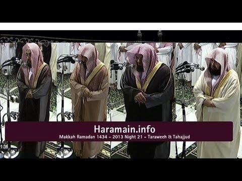 720p | Night 21 Makkah Taraweeh & Tahajjud 2013 (Sheikh Juhany,Mahir, Shuraim & Sudais)