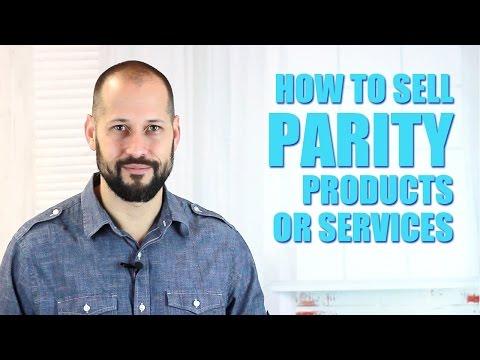 How To Sell Parity Products Or Services