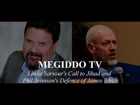 #266 Linda Sarsour's Call to Jihad and Phil Johnson's Defence of James White   MEGIDDO TV
