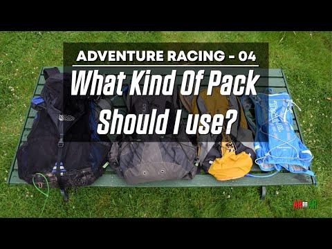 Adventure Racing 04: What Kind Of Pack Should I Use?