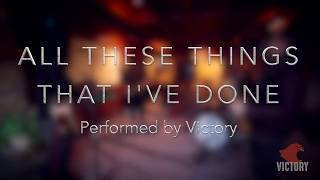 All These Things That I've Done / The Killers - Cover by Victory