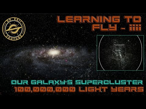 100,000,000 Light Years (Galactic Supercluster) - Sailing Amongst the Stars: Learning to Fly 4
