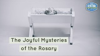 The Rosary: Joyful Mysteries | Catholic Central