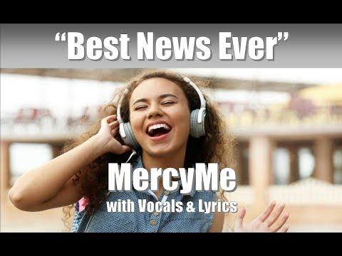 "MercyMe ""Best News"