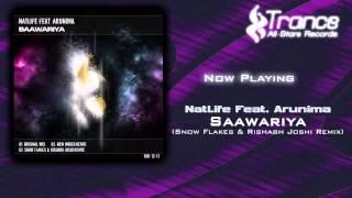 NatLife Feat. Arunima - Saawariya (Snow Flakes & Rishabh Joshi Remix)