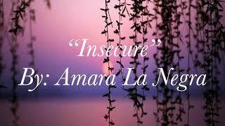 Download Insecure (Lyrics) - Amara La Negra