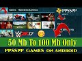 Ppsspp games Highly Compressed Download | How to download ppsspp games in 100Mb