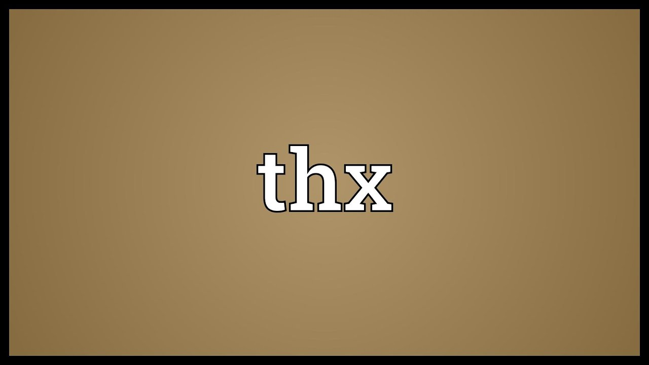 What does thx mean in texting