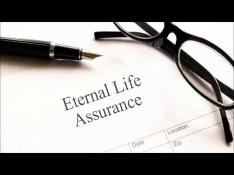 Do You Have Life Insurance? What About Eternal Life Assurance?
