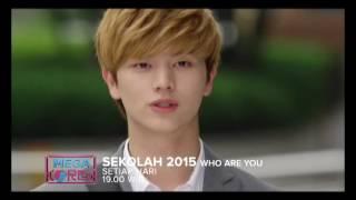 Video SEKOLAH 2015 WHO ARE YOU  - PROMO PROGRAM RTV download MP3, 3GP, MP4, WEBM, AVI, FLV Januari 2018