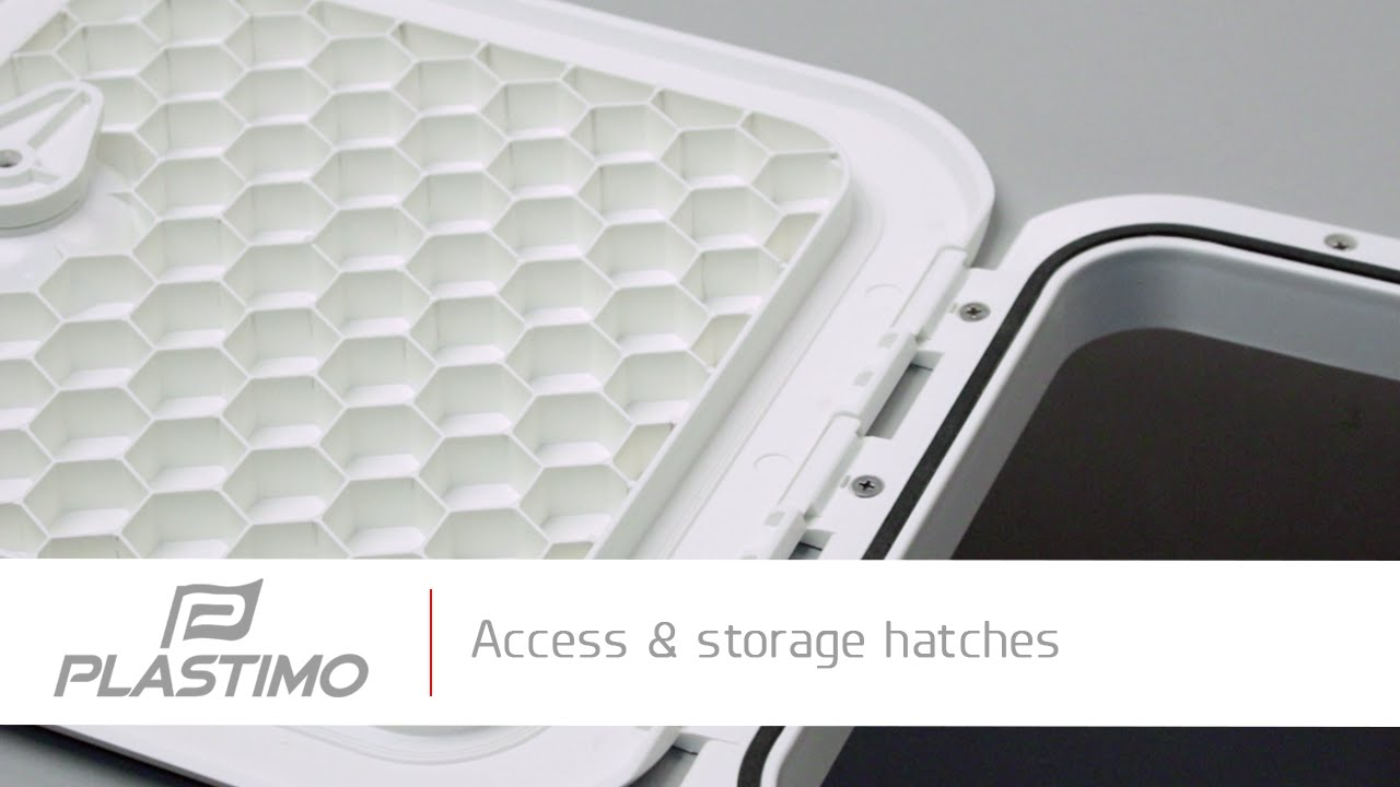 Plastimo Access Amp Storage Hatches Youtube