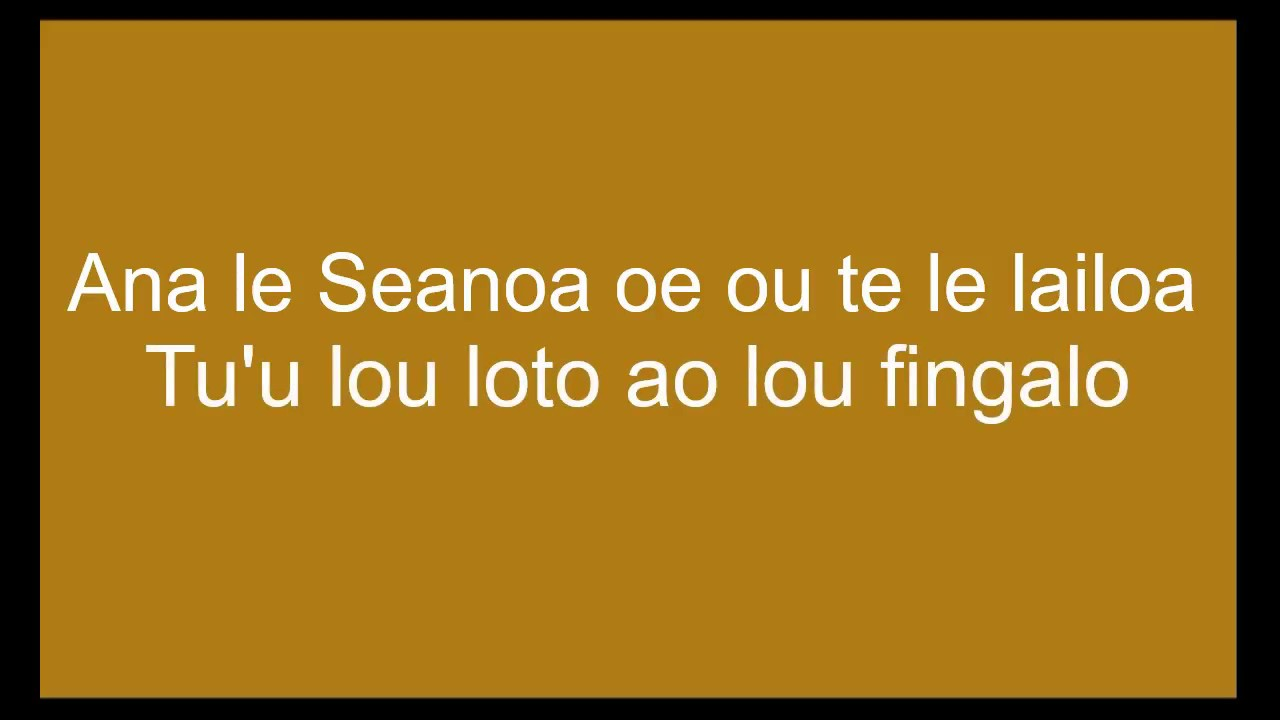 a-na-le-seanoa-original-song-lyrics-punialavaa-best-samoan-slow-jam-2018-relax-laufau-malu