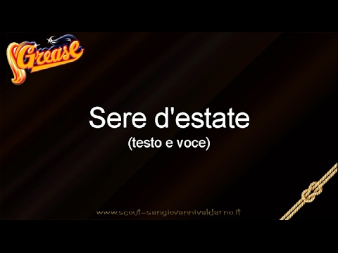 Musical Grease Italiano - Sere d'estate (testo e voce)