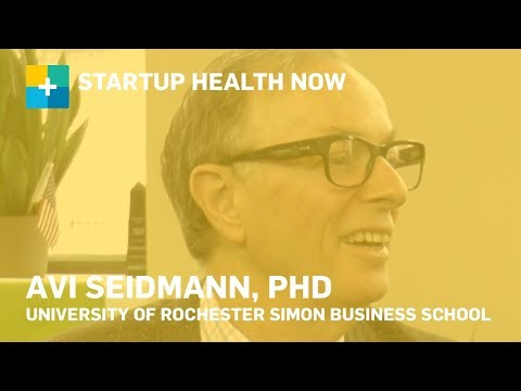 Moving Data, Not Patients: Avi Seidmann, PhD University of Rochester Simon Business School NOW  #146