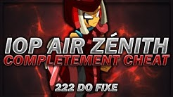 LE MEILLEUR IOP AIR ZÉNITH CHEAT DE DOFUS ! (222 DO FIXE)
