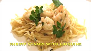 Valentine's Day Meal: Shrimp Scampi With Linguine
