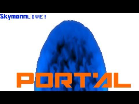 Skymann Live | Portal | Full Playthrough