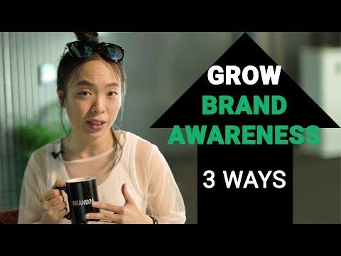 How to grow your brand awareness   3 ways to build awareness for your brand