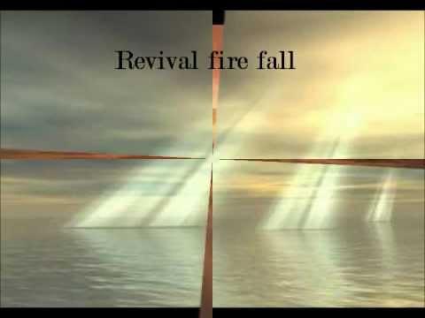 Revival Fire Fall- Lyrics