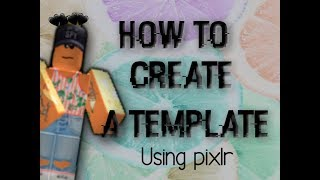 Roblox - How to make a Template (Clothing) BC+