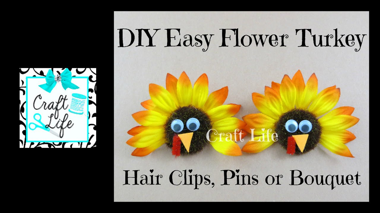How to decorate and hide the turkey - Craft Life Diy Easy Flower Turkey Hair Clips Pins Bouquet Tutorial Thanksgiving Decor Youtube
