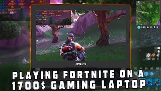 Playing Fortnite - 1700$ Gaming Laptop - Asus Strix GL502VS - GTX 1070 - Ultra Settings | i7 6700 HQ