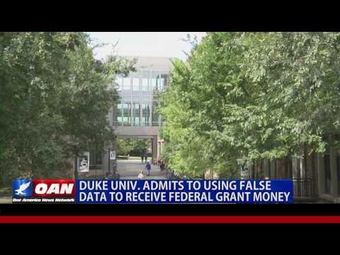 Duke Univ. Admits to Using False Data to Receive Federal Grant