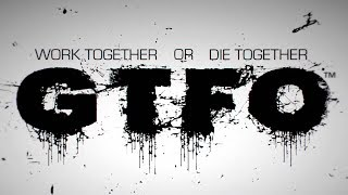 GTFO - World Premiere Gameplay Trailer | The Game Awards 2017