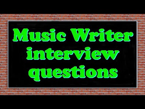 Music Writer interview questions