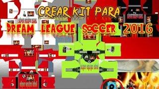 crear uniformes personalizados para dream league soccer 2016