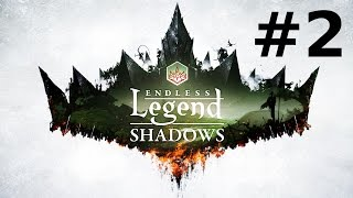 Endless Legend - Shadows #2 : Fondation(s)