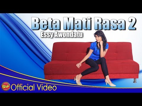 Essy Awondatu - Beta Mati Rasa 2 [OFFICIAL]