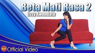 Essy Awondatu - Beta Mati Rasa 2 [Official] Video