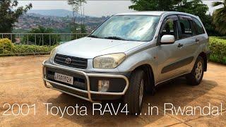 2001 Toyota RAV4 Manual Review ...in Rwanda!