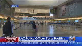 Airport Officer Assigned To LAX Tests Positive For COVID-19