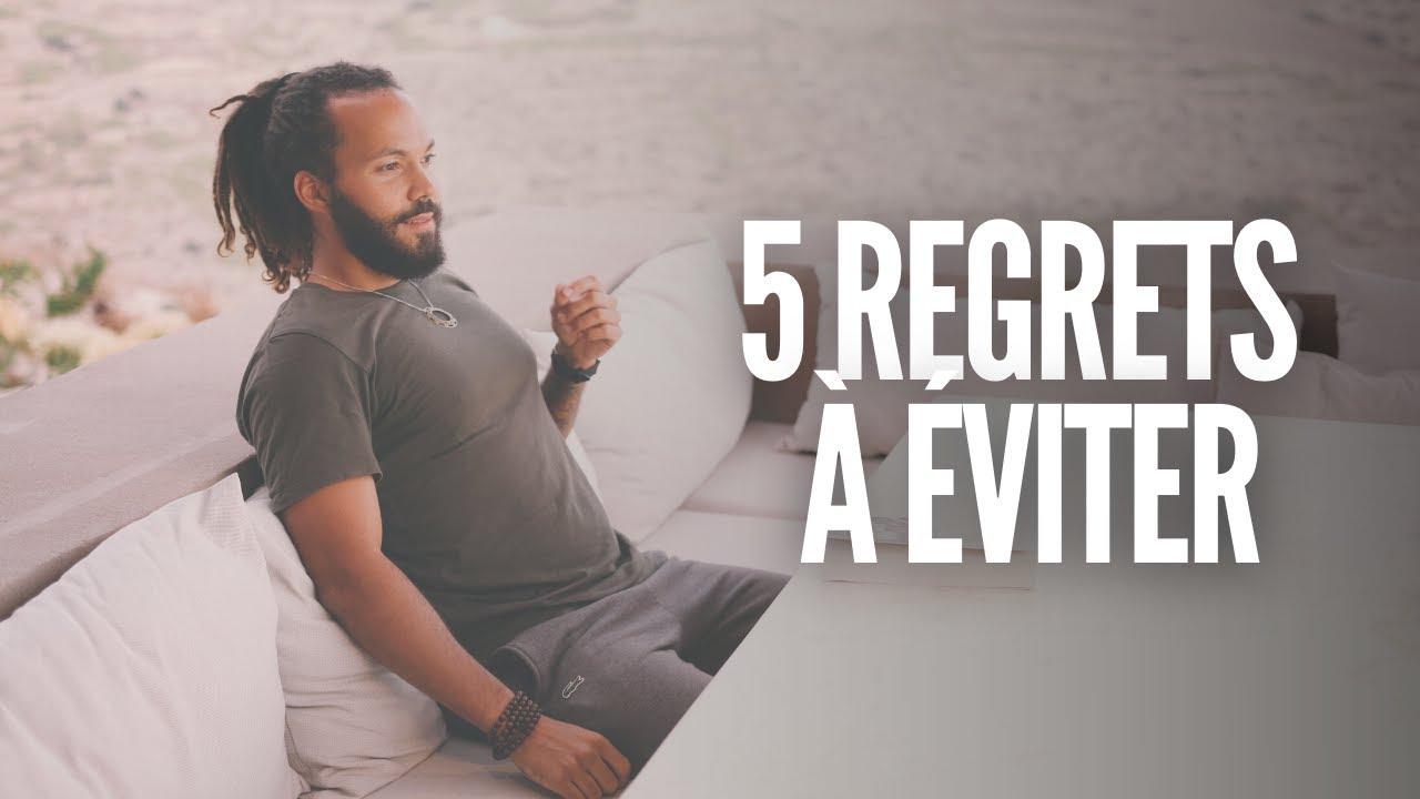 5 regrets à éviter - YouTube