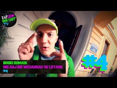 RAP ONE SHOT odcinek 4 : Bosski Roman Prod.DJ ZEL - Nie Daj Się Wciągnąć W Letarg