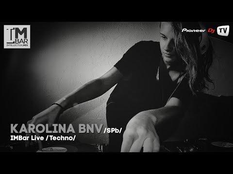 Karolina Bnv (SPb) (Techno) ► IMBar Live @ Pioneer DJ TV