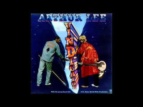 Arthur Lee everybody's got to live