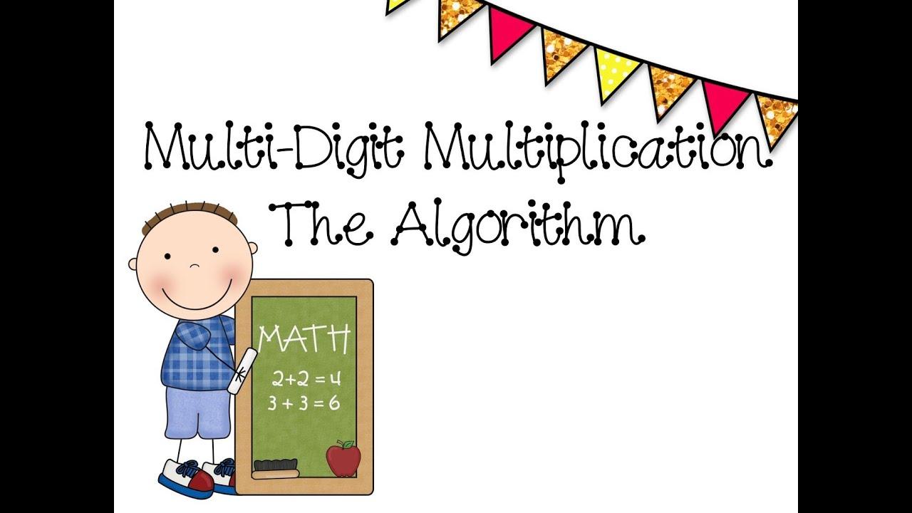 Multi Digit Multiplication Youtube