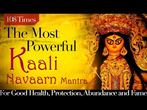 Most Powerful For Health & Protection | Kali Navarna Mantra | Mantra For Money & Fame | 108 Times