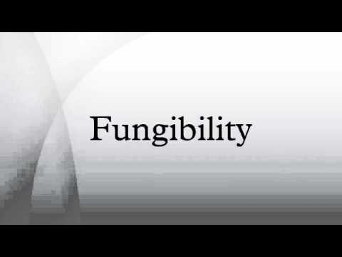 Fungibility