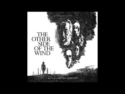 Les Délinquants   The Other Side Of The Wind OST