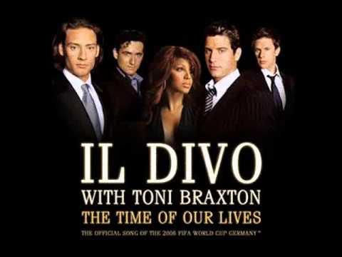Il divo toni braxton time of our lives 2006 fifa world - Il divo isabel lyrics ...