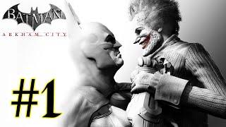 Batman - Arkham City [PC] walkthrough part 1